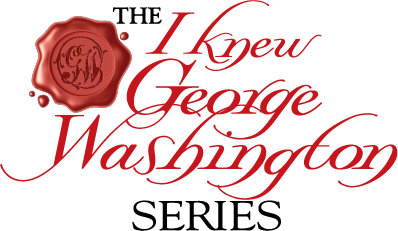 I Knew George Washington Series